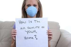 How is Your Indoor Air Quality? The Answers Might Surprise You.